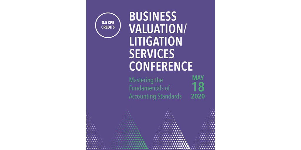 Business Valuation Litigation Services Conference